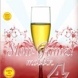 Slow Jams Mobbin 4