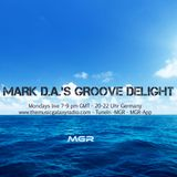Mark D.A.'s Groove Delight No.129 for #MGR London, 13.08.2018