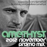 Amethyst - November 2012 Promo Mix