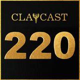 Clapcast #220