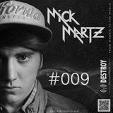 Mick Martz - Destroy The Sound Radio Show #09