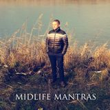Midlife Mantras