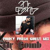 72 Soul presents :: Funky Fresh Guest Mix :: Mr COMB