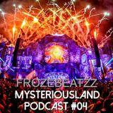 MysteriousLand Podcast#04
