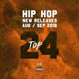 JVP's TOP 24 - AUG/SEP HIP HOP NEW RELEASES MIX