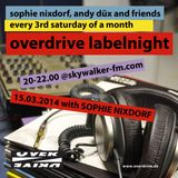 Sophie Nixdorf @ Overdrive Labelnight // Skywalker FM 2014 03 15