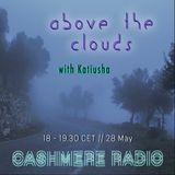 Above The Clouds #4 w/ Katiusha: Stratus 28.05.2019