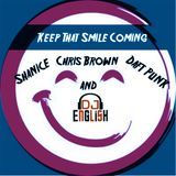 Keep That Smile Coming By DJ English