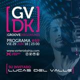 Groove #69 @ Vorterix Bahía (emitido el 29-06-18)