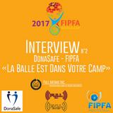Interview N°2 DonaSafe - FIPFA «La Balle Est Dans Votre Camp» - www.Full-Radios.fr