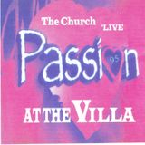 The church 'live @ At the villa passion 1995