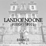 PODCAST#001 by BRANCO