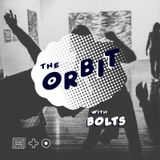 The Orbit w/ Bolts (Feb 2017)