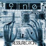 9ine RESSURECTION