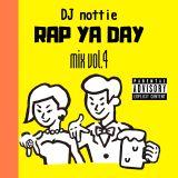 RAP YA DAY mix vol.4 (Japanese hip hop, Rap, disco)