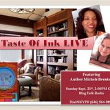 A Taste Of Ink LIVE featuring Author Michele Brenton