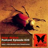 Deep Motion Podcast 020