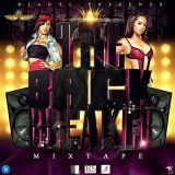 The Back Breaker Mixtape Vol.2 Mixed Edition