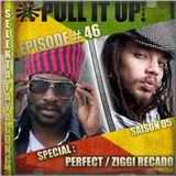 Pull It Up Show - Episode 46 - S5