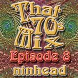 That '70s Mix - Episode 8