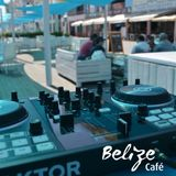 Belize Cafe Terrace & Deck by AlgarExperience Vol. I - The luso latin sounds