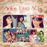Salon Tokyo 80`s  - Ep.4