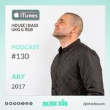 Richie Don Podcast #130 July 2017 | House - Garage - Bass - RnB - Top5 - Club Bangers - BassBox