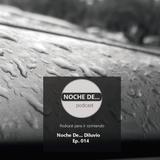 Ep 014 Noche De Diluvio