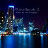 #Solace Episode 13 / Jack Hampson