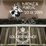 Broken Mindz Radio feat. Scub [Loudest Silence Collective]