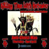 12/22/16 - Killing Time With Hatewar on Los Anarchy Radio - Anti-Christ-Mas Special
