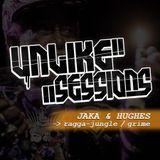 Unlike Sessions - 2016 apr 29 - Jaka / Hughes - Ragga-Jungle / Grime