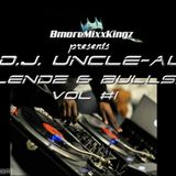 Uncle- Al presents BLENDZ and BULLSHIT vol.1