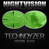 31_technoyzer_-_nightvision_techno_podcast_31_transistor_dj_set_pt3