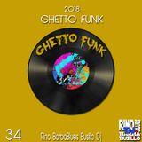 Ghetto Funk Vol.34 - DjSet by Barbablues