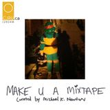 MAKE U A MIXTAPE - HALLOWEEN SPECIAL