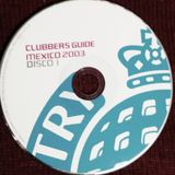 CLUBBERS GUIDE MEXICO