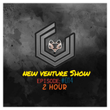 New Venture Show #014 -  2 HOURS OF FULL MINDF**KERY