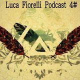 Luca Fiorelli Podcast 4# (DopeBros)(Monotones)