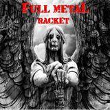 Hard Rock Hell Radio - Full Metal Racket 29th October 2017