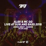 Sun & Bass 2016 - Alibi & MC GQ (Ambra Night - Garden 05/09/2016)