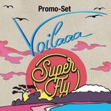 SuperFly Mini Set Voilaaa: Arno Gomez