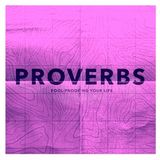 Proverbs - Week 6