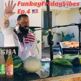 FunkayFridayVibes Ep.4