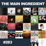 The Main Ingredient Radio Show NYC - Episode #283