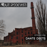 IN/OUT Podcast 004 - Dante Deets