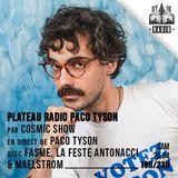 Plateau radio depuis le PACO TYSON / Cosmic Show / 20 avril 2019