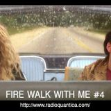 Fire Walk With Me by Cristina #4 (18/02/2016)