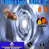 80 Voglia di Dance I.W.R.C. Web Radio D.J.Set # 9