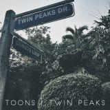 TOONS - Twin Peaks (Part 1)
